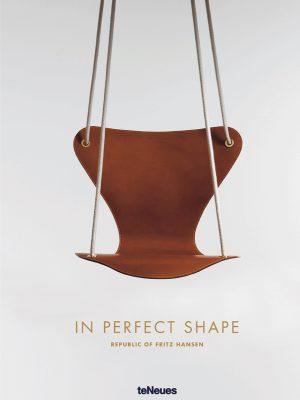 In Perfect Shape - Republic of Fritz Hansen