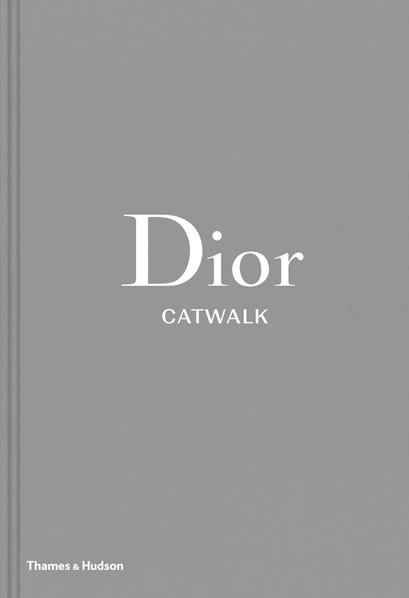 Dior Catwalk - The Complete Collections (Hardcover)