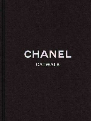 Chanel Catwalk - The Karl Lagerfeld Collections by Patrick Mauriès