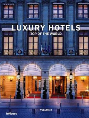 Luxury Hotels, Top of the world - HC