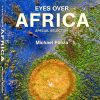 Eyes over Africa, Special selection - HC