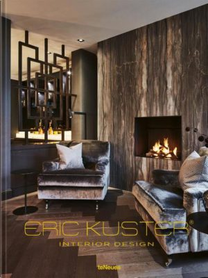Eric Kuster Interior Design Volume 2