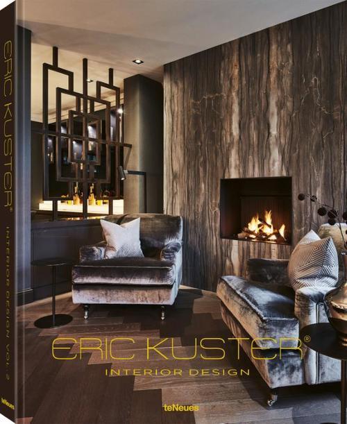 Eric Kuster Interior Design Volume 2