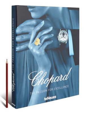 Chopard The Passion for Excellence