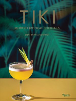 TIKI Modern Tropical Cocktails