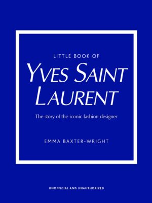 Little book of Yves Saint Laurent