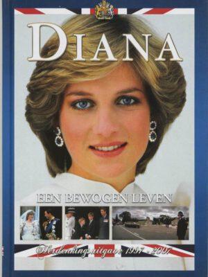 Diana Een bewogen leven.