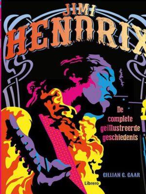Jimi Hendrix - De complete geïllustreerde geschiedenis