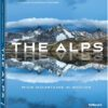 The Alps - High mountains in motion